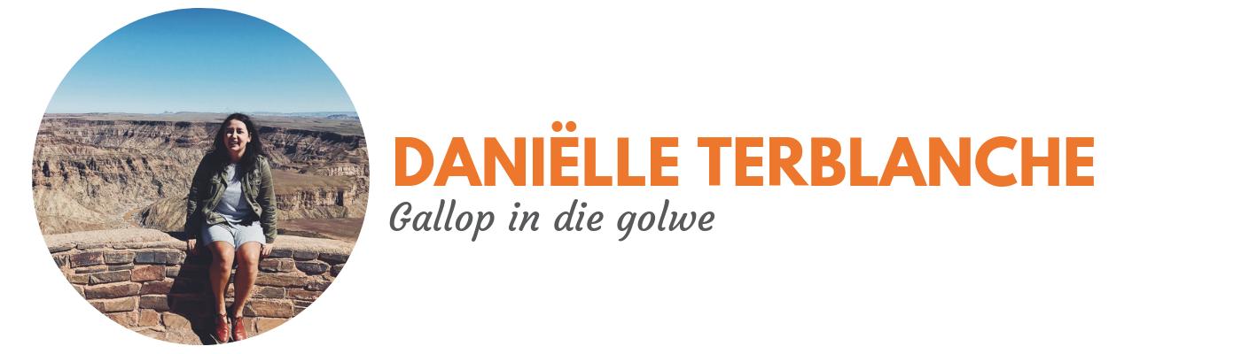 Daniëlle Terblanche: Gallop in die golwe