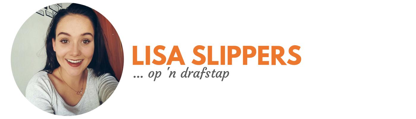 Lisa Slippers: op 'n drafstap
