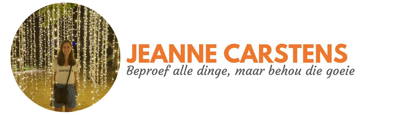 Jeanne Carstens: Beproef alle dinge, maar behou die goeie