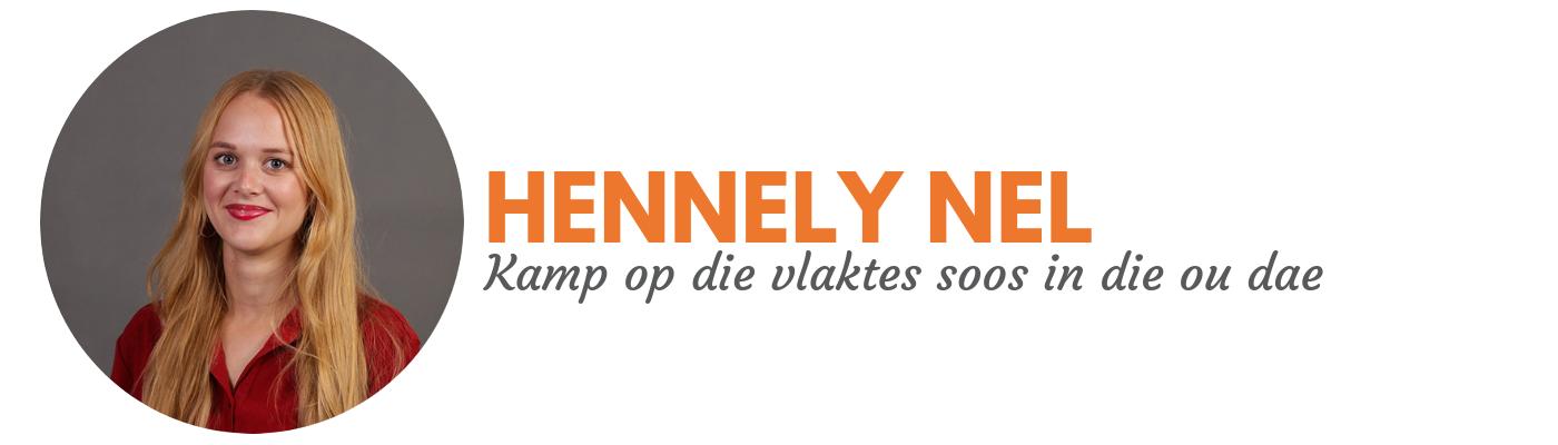 Hennely Nel: Kamp op die vlaktes soos in die ou dae